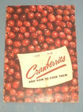 Vintage 1938 Cranberries and how to Cook Them by Eatmor Cranberries