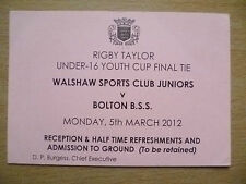 Tickets: U-16 Youth Cup Final- WALSHAW SPORTS CLUB v BOLTON B.S.S., 5 March 2012