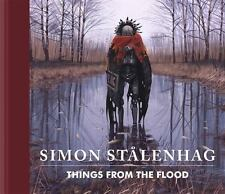 THINGS FROM THE FLOOD - STALENHAG, SIMON/ HARENSTAM, TOMAS (EDT)/ KARLEN, NILS (