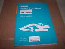 KOBELCO SK70SR-1E EXCAVATOR OPERATIONAL ATTACHMENTS PARTS MANUAL S/N YT02-04001-