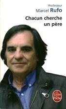 Livre de poche chacun cherche un père Marcel Rufo book