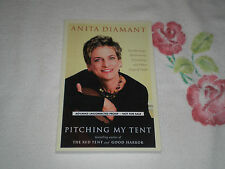 PITCHING MY TENT by ANITA DIAMANT       -ARC-  -JA-