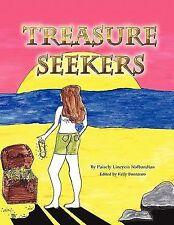 Treasure Seekers by Paisely Lineyeia Nalbandian (2011, Paperback)