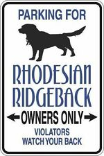 """*Aluminum* Parking For Rhodesian Ridgeback Owners Only 8""""x12"""" Metal Sign S334"""