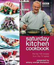 Saturday Kitchen  Cookbook: The Top 100 Recipes from the TV Series by Antony Wo…