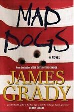 Mad Dogs, Grady, James, Good Condition, Book
