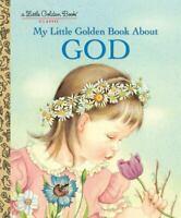 MY LITTLE GOLDEN BOOK ABOUT GOD , Watson, Jane Werner