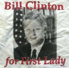 2008 Bill Clinton For First Lady Hillary For President