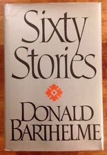 Donald Barthelme Sixty Stories HCDJ First Edition 1st Putnam 1981