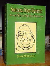 Something Funny Happened 80th Birthday Memoir WWII Vet Innkeeper Lake Whitney TX