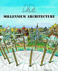 NEW Millennium Architecture (Architectural Design)