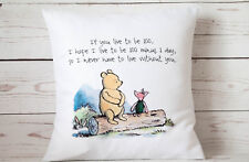 """If you live to be 100 (C)- 16"""" cushion cover Vintage Winnie The Pooh Nursery"""