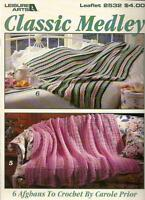 Classic Medley Afghans Crochet Instruction Patterns Leisure Arts 2532 NEW