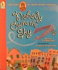 "Nobody Owns the Sky: The Story of ""Brave Bessie"" Coleman (Hardback or Cased Book"
