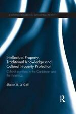 INTELLECTUAL PROPERTY, TRADITIONAL KNOWLEDGE AND CULTURAL PROPERTY PROTECTION -