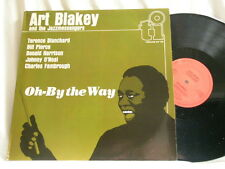 ART BLAKEY Oh By The Way Terence Blanchard Donald Harrison Bill Pierce LP