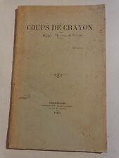 COUPS DE CRAYON Poésie par Baron Maurice de Beausse CHERBOURG 1895 Normandie