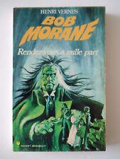 Bob Morane - 106 - Rendez-vous à nulle part - T11 - PM 95
