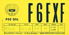 O184 Carte QSL Radio Amateur Opérateur F6FXF de Patrick WILLERVAL a MERICOURT 62