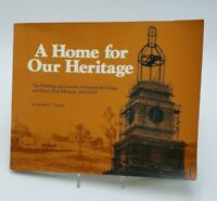 Home for Our Heritage Geoffrey C Upward Greenfield Village Michigan PB Book 1979