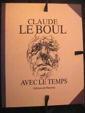 Claude Le Boul Avec le temps Portfolio dessins croquis Lithographie