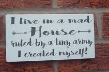 I live in a mad house fun hanging plaque shabby & chic wooden sign