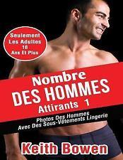 Nombre des Hommes Attirants 1 : Photos des Hommes Avec des Sous-Vêtements...
