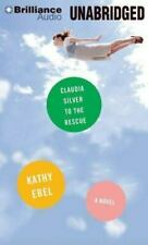 Claudia Silver to the Rescue by Kathy Ebel (2013, MP3 CD, Unabridged) Audio Book