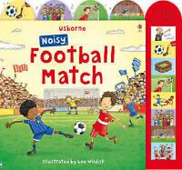 Noisy Football Match (Usborne Noisy Board Books) by Sam Taplin, Acceptable Used