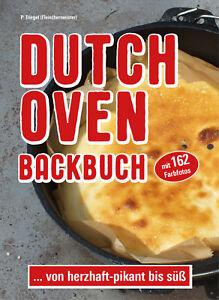 Dutch Oven Backbuch von herzhaft-pikant bis süß (Mängelexemplar)