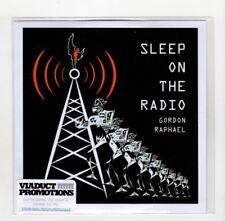 (IB832) Gordon Raphael, I Sleep On The Radio - 2017 DJ CD