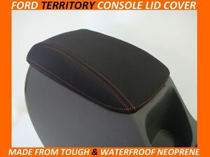 FITS FORD TERRITORY NEOPRENE  CONSOLE LID COVER (WETSUIT) MAY 2004-APRIL2011