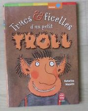Trucs Et Ficelles D'un Petit Troll - K Mazetti
