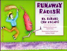 Runaway Radish/El Rabano Que Escapo-ExLibrary