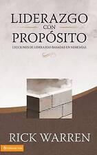 Liderazgo con propósito: Lecciones de liderazgo basadas en Nehemías (Spanish Edi