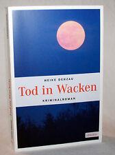 Heike Denzau - TOD IN WACKEN