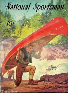 Vintage National Sportsman Magazine June 1936 Hunting Fishing Canoe