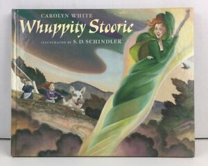 Whuppity Stoorie : A Scottish Folktale by Carolyn White Signed Gifted
