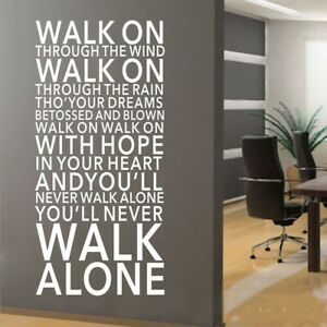 You'll Never Walk Alone Vinyl Art Decal Wall Quotes Sticker Home Decor DIY Mural