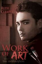 Work of Art Book 1 : The Inspiration (2014, Paperback)