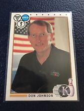 RARE 1990 Kingpins PBA #46  Don Johnson HOF  Pack Fresh w/Top Loader!