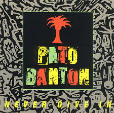 Never Give In [Digipak] [Limited] by Pato Banton (CD, 1988, I.R.S. Records (U.S.