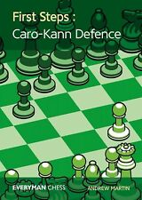 First Steps: Caro-Kann Defence: Key Ideas, Tricks and Traps. By  NEW CHESS BOOK