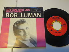 Bob Luman - You´ve got Everything / Let´s think about Living .. Us Warner....7""