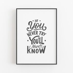 Always Try - Motivational Positive Quote Life Typography Print Home Poster Gift