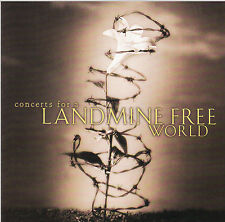CONCERTS FOR A LANDMINE FREE WORLD - VARIOUS ARTISTS / CD - NEUWERTIG
