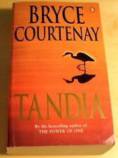 Tandia by Bryce Courtenay SIGNED BY THE AUTHOR (soft cover 1998) VGC