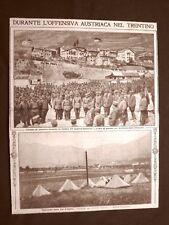 Austriaci in Trentino nel 1916 Cadorna Val d'Astico WW1 Prima guerra mondiale