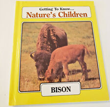 Getting to Know Nature's Children: Bison & Opossum Hardcover 1997