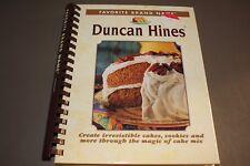 Favorite Brand Names Duncan Hines Cakes, Cookies More Using Magic Cake Mix Book